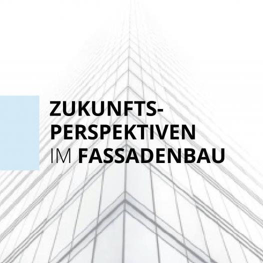 Tagung Zukunftsperspektiven im Fassadenbau 2021 | Präsenz-Teilnahme
