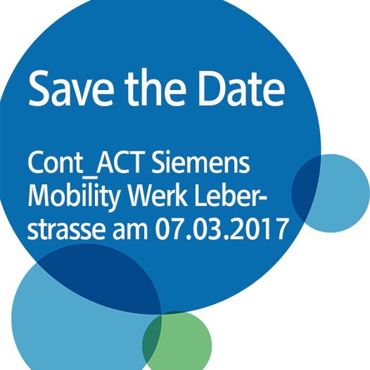 Save the Date | Cont_ACT Siemens Mobility Werk Leberstrasse