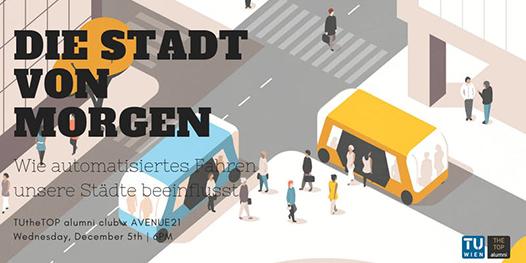 TUtheTOP alumni club | Die Stadt von morgen - Wie automatisiertes Fahren unsere Städte beeinflusst